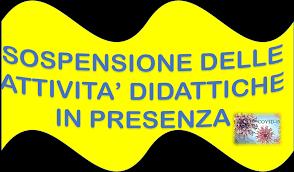 Sospensione l'attività didattica in presenza con decorrenza dal 1° marzo 2021 e fino al 14 marzo 2021- Attivazione della DDI