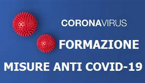 Corso di informazione e formazione sui rischi epidemiologici da COVID-19-recupero giorno