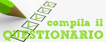 Compilazione questionario di gradimento e autovalutazione d'Istituto