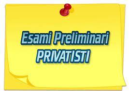 Pubblicazione calendario esami preliminari privatisti